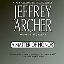 A Matter of Honor Audiobook by Jeffrey Archer Narrated by John Lee