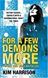For A Few Demons More (Rachel Morgan 5)