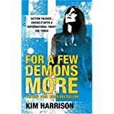 For A Few Demons More (Rachel Morgan 5)by Kim Harrison