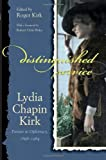 img - for Distinguished Service: Lydia Chapin Kirk, Partner in Diplomacy, 1896-1984 (Adst-Dacor Diplomats and Diplomacy) book / textbook / text book