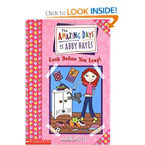 Amazing Days Of Abby Hayes, The #05: Look Before You Leap by Anne Mazer