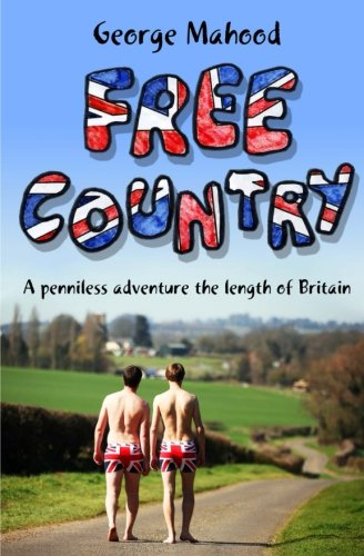 free-country-a-penniless-adventure-the-length-of-britain