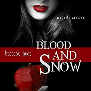 Blood and Snow, Book 2: Prey and Magic, Masquerade's Moon, Seal of Gabriel, Telltale Kisses Audiobook