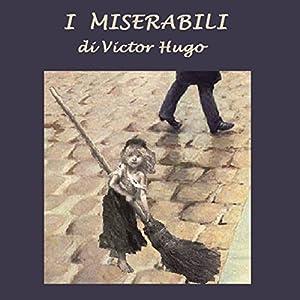 I Miserabili [Les Miserables] Audiobook