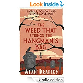 Weed That Strings the Hangman's Bag (Flavia de Luce Book 2)