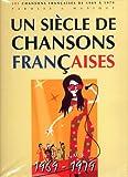 echange, troc Collectif - Un Siècle de Chansons Françaises 1969-1979