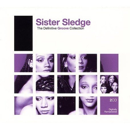 Sister Sledge - The Definitive Groove Collection - Zortam Music