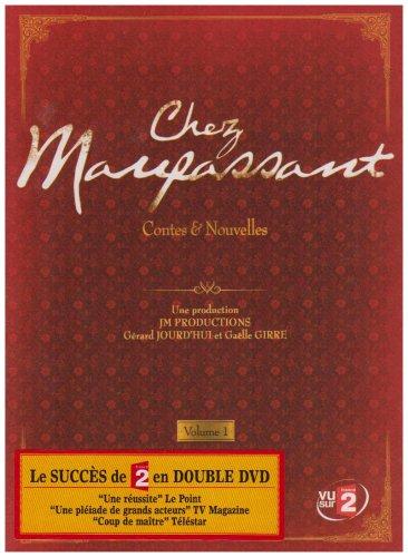 Chez Maupassant, vol. 1 : contes et nouvelles