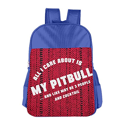 all-i-care-about-is-my-pitbull-and-like-may-be-3-people-and-cock-kids-school-backpack-bag-royalblue