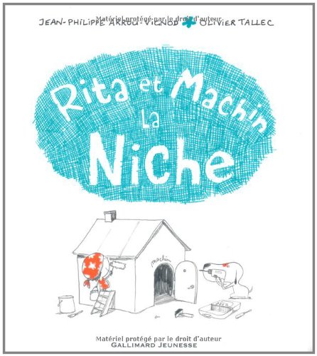 Rita et Machin, la niche