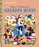 Grandpa Bunny (Little Golden Book)