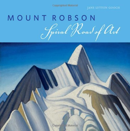 Mount Robson: Spiral Road of Art
