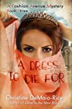 A Dress to Die For (Fashion Avenue Mysteries)