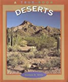 Deserts (A True Book-Ecosystems)