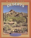 Deserts (A True Book-Ecosystems)