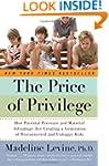 The Price of Privilege: How Parental...