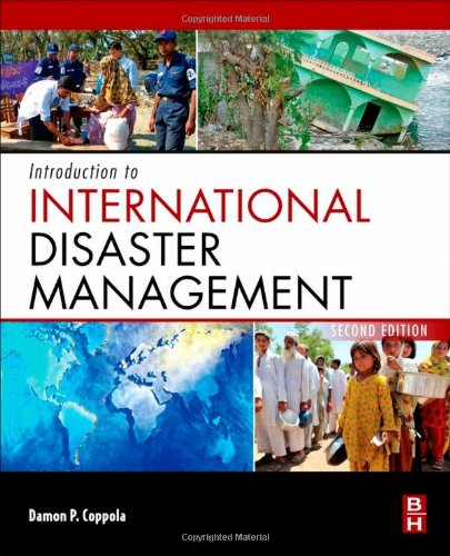 Introduction to International Disaster Management, Second...