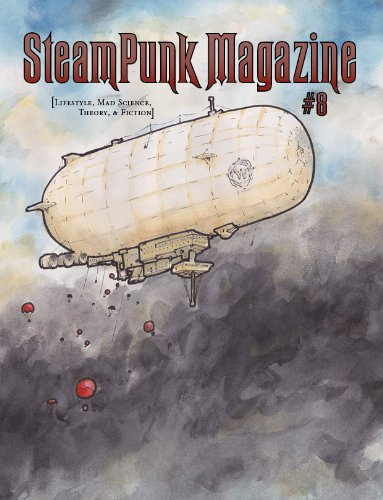 Steampunk Magazine #8: Lifestyle, Mad Science, Theory & Fiction