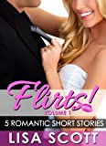Flirts! 5 Romantic Short Stories (The Flirts! Short Stories Collections)