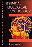 img - for Essential Biological Psychology (Essential Psychology) book / textbook / text book