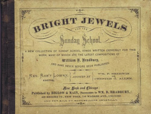 bright-jewels-for-the-sunday-school-a-new-collection-of-sunday-school-songs-written-expressly-for-th