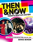 Then & Now: Toronto Nightlife History