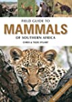 Field Guide to Mammals of Southern Af...