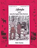 img - for Lifestyles of the Early New England Native Americans (Lifestyles Coloring Book No 1 for Kids from 3 to 93) (Volume 1) book / textbook / text book