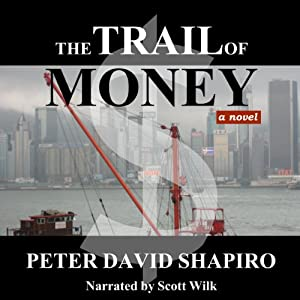 The Trail of Money Audiobook