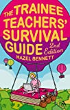 Trainee Teachers' Survival Guide
