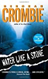 Water Like a Stone (0060525282) by Deborah Crombie