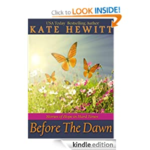Before The Dawn: Stories of Hope in Hard Times