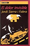 El Dolor Invisible (Sin Limites) (Spanish Edition)