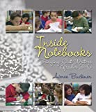Inside Notebooks (DVD): Bringing Out Writers, Grades 3-6 (Notebooks (Stenhouse))