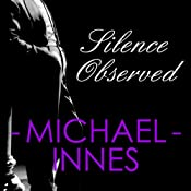 Silence Observed | Michael Innes