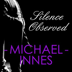 Silence Observed | [Michael Innes]