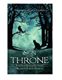 img - for Sign of the Throne (The Solas Beir Trilogy Book 1) book / textbook / text book