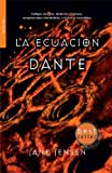 img - for La ecuacion Dante / Dante's Equation (Spanish Edition) book / textbook / text book