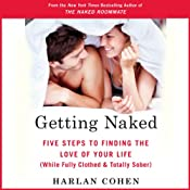 Getting Naked: Five Steps to Finding the Love of Your Life (While Fully Clothed & Totally Sober) | [Harlan Cohen]