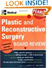 Plastic and Reconstructive  Surgery Board Review (Pearls of Wisdom)