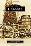 Garvanza (Images of America) (Images of America Series)