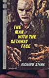 Man With the Getaway Face (038068635X) by Richard Stark