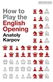 How to Play the English Opening (Batsford Chess Books)