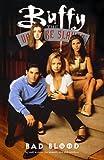 Buffy the Vampire Slayer: Bad Blood