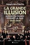 La grande illusion : Quand la France...