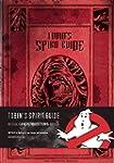 Tobin's Spirit Guide: Official Ghostb...