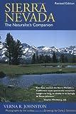 Sierra Nevada: The Naturalist's Companion, Revised edition