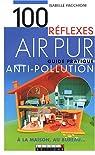100 Réflexes Air pur