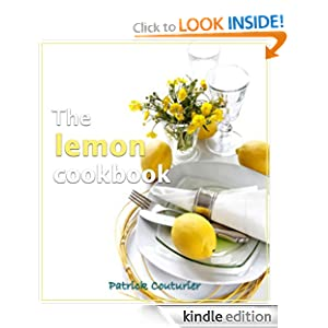 The Lemon Cookbook Patrick Couturier