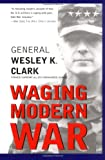 Book cover for Waging Modern War: Bosnia, Kosovo, and the Future of Combat